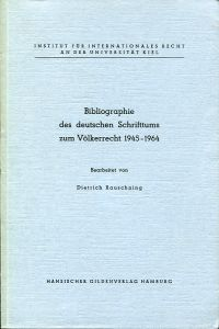 Bibliographie des deutschen Schrifttums zum Völkerrecht 1945-1964.