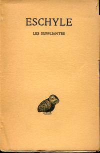 Les suppliantes. Texte établi par Paul Mazon.