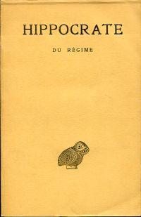 Du régime. Griechisch - Französisch. Texte établi et traduit par Robert Joly.