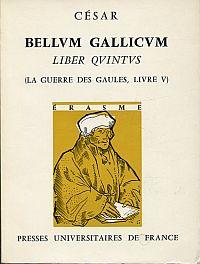 Bellum Gallicum, Liber quintus. (La guerre des Gaules, Livre V). Edition, introduction et commentaire de Michel Rambaud.