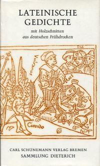 Lateinische Gedichte. Mit Holzschnitten aus deutschen Frühdrucken.