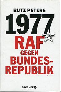 1977 - RAF gegen Bundesrepublik.