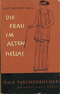 Die Frau im alten Hellas.