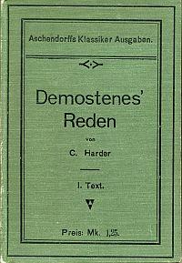 Demosthenes' Reden für den Schulgebrauch, Band 1: Text.