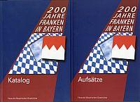 200 Jahre Franken in Bayern 1806 bis 2006.