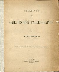 Anleitung zur griechischen Palaeographie.
