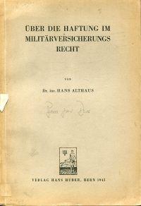 Über die Haftung im Militärversicherungsrecht.