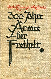 300 Jahre Armee der Freiheit.