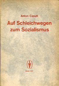 Auf Schleichwegen zum Sozialismus.