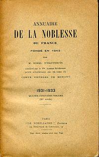 Annuaire de la noblesse de France et des maisons souveraines de l'Europe 1931-1933. Fondé en 1843