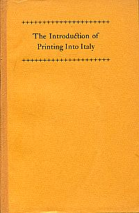 The introduction of printing into Italy.