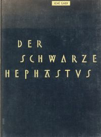 Der schwarze Hephastus. [Ein Bilderbuch über die Schmiede der Makatam in den Mandara-Bergen Nordkameruns in ihre urtümliche Kunst, Eisen zu gewinnen].