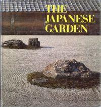 The Japanese garden. Photographs by Takeji Iwamiya.