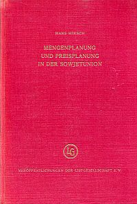 Mengenplanung und Preisplanung in der Sowjetunion.