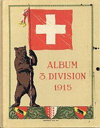 Album 3. Division 1915. Schweizer Grenzbesetzung.