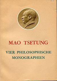 Vier philosophische Monographien.