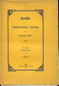 Archiv des Historischen Vereins des Kantons Bern, 20. Band, 2. Heft.