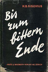 Bis zum bittern Ende, Band 1: Vom Reichstagsbrand zur Fritsch-Krise.