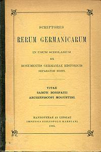Vitae sancti Bonifatii archiepiscopi Moguntini.