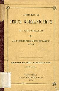 Brunonis de bello saxonico liber. In usum scholarum ex Monumentis Germaniae recusus.