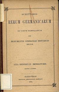 Vita Heinrici IV. imperatoris. ex recensione Wattenbachii.