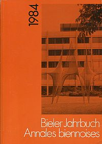 Bieler Jahrbuch. Annales biennoises 1984.