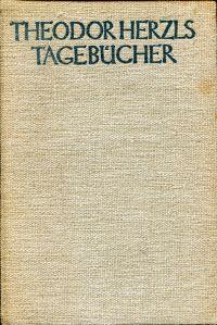Theodor Herzls Tagebücher. 1895-1904.
