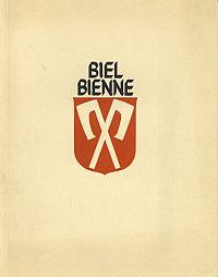 Biel, Bienne. Ein Stadtbuch 1936. Hrsg. von der Stadtverwaltung. Holzschnitte von A. Bütschi.
