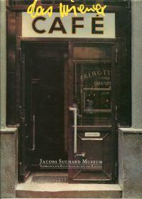 Das Wiener Café. Ausstellung im Jacobs-Suchard-Museum, Januar bis Mai 1989.