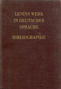 Lenins Werk in deutscher Sprache. Bibliographie.