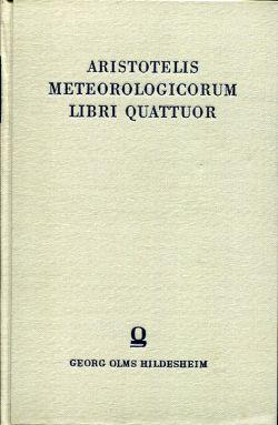 Aristotelis: Meteorologicorum Libri Quattuor.