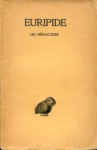 Les Héraclides. Texte établie par Louis Méridier.