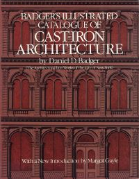 Badger's illustrated catalogue of cast-iron architecture.