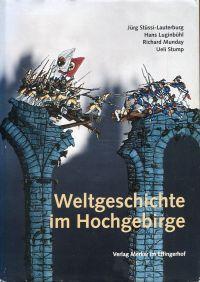 Weltgeschichte im Hochgebirge. Entscheidung an der Grimsel, 14. August 1799.