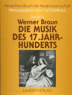 Die Musik des 17. Jahrhunderts.