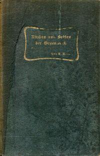 Kirchen und Sekten der Gegenwart. Unter Mitarbeit verschiedener evangelischer Theologen.