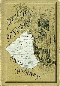 Deutsch-Ostafrika. Das Land und seine Bewohner, seine politische u. wirtschaftliche Entwickelung dargestellt.