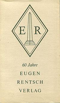 60 Jahre Eugen Rentsch Verlag. 1910 - 1970.