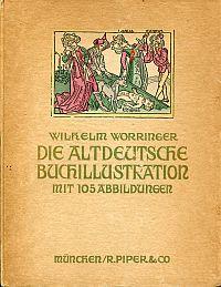 Die altdeutsche Buchillustration.