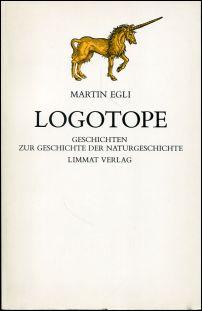 Logotope. Geschichten zur Geschichte der Naturgeschichte.