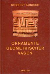 Ornamente geometrischer Vasen. Ein Kompendium.