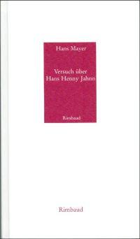 Versuch über Hans Henny Jahnn.