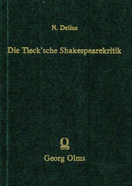 Die Tieck'sche Shakespeare-Kritik.