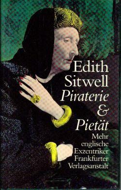 Piraterie und Pietät. Mehr englische Exzentriker.