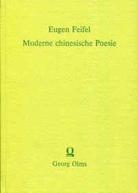 Moderne chinesische Poesie von 1919 bis 1982. Ein Überblick.