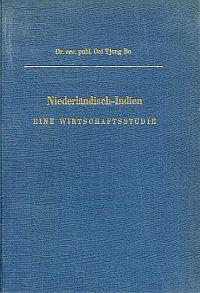 Niederländisch-Indien. eine Wirtschaftsstudie.