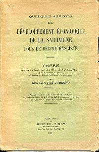 Quelques aspects du développement économique de la Sardaigne sous le régime fasciste. Préface de S. E. Giacomo Acerbo.