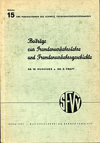 Beiträge zur Fremdenverkehrslehre und Fremdenverkehrsgeschichte.