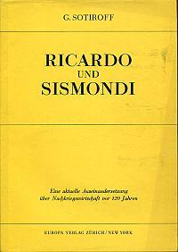 Ricardo und Sismondi. Eine aktuelle Auseinandersetzung über Nachkriegswirtschaft vor 120 Jahren.