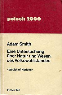 """Eine Untersuchung über Wesen und Ursachen des Volkswohlstandes. """"Wealths of Nations""""."""